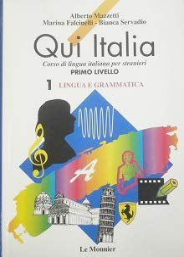 9788800852470: Qui Italia: 1: Lingua e Grammatica (Italian Edition)