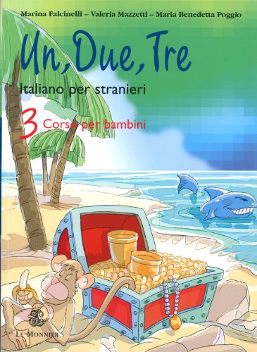 9788800853835: Un, due, tre. Con CD Audio: Un, Due, Tre 3 (+ CD Audio)