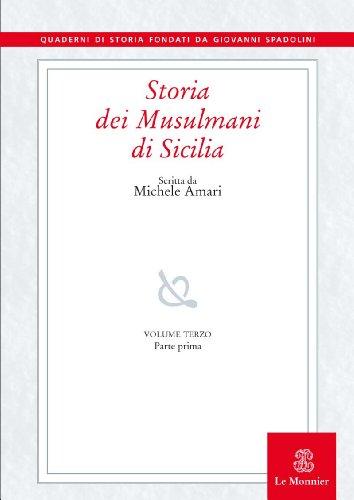 9788800857628: Storia dei musulmani di Sicilia vol. 3