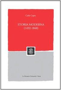 9788800860338: Storia moderna (1492-1848)