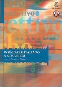 9788800860413: Insegnare italiano a stranieri