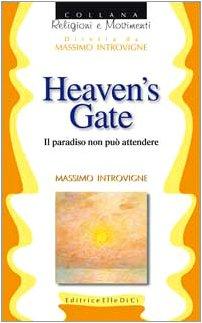 9788801009262: Heaven's Gate (Religioni e movimenti)