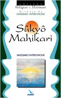 Sûkyô Mahikari: Introvigne, Massimo
