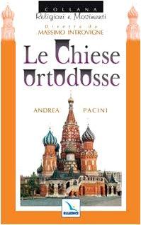 Le chiese ortodosse (Religioni e movimenti): n/a