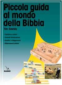 Piccola guida al mondo della Bibbia (9788801021325) by [???]