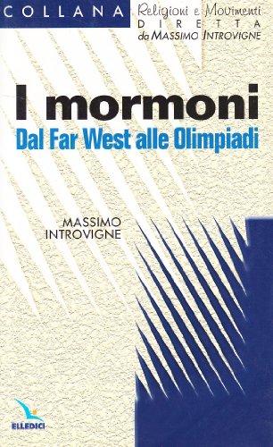 I mormoni. Dal Far West alle Olimpiadi: n/a