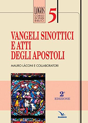 9788801025774: Vangeli sinottici e Atti degli Apostoli