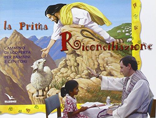 9788801026962: La prima riconciliazione. Sussidio. Cammino di scoperta per bambini e genitori