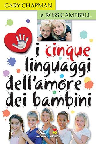 9788801028966: I cinque linguaggi dell'amore dei bambini