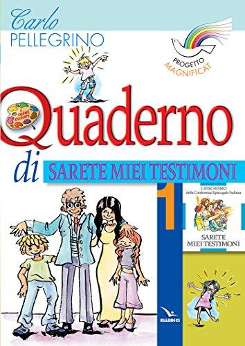 9788801030044: Progetto Magnificat. Quaderno di «Sarete miei testimoni»: 1