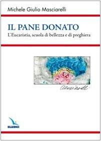 9788801033441: Pane Donato. L'eucaristia, Scuola D