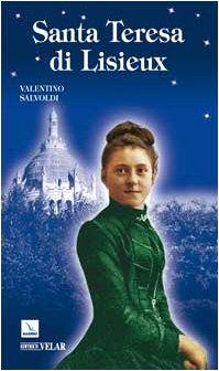 Santa Teresa di Lisieux: Salvoldi, Valentino