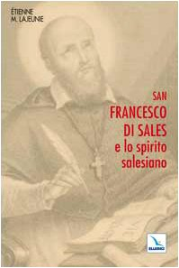 San Francesco di Sales e lo spirito: Ètienne-Marie Lajeunie