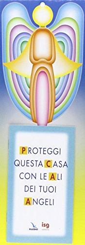 9788801036947: Proteggi questa casa con le ali dei tuoi angeli