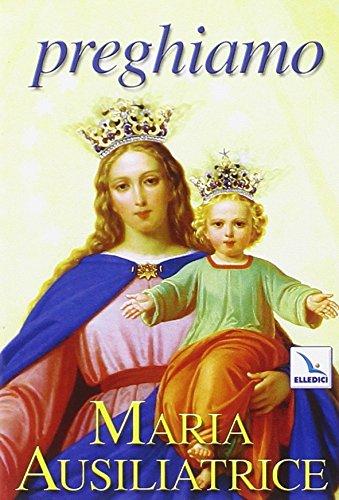 9788801039252: Preghiamo Maria Ausiliatrice