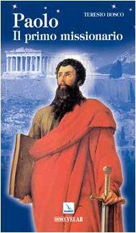9788801041149: Paolo. Il primo missionario