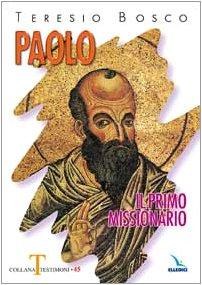 9788801041262: Paolo il primo missionario
