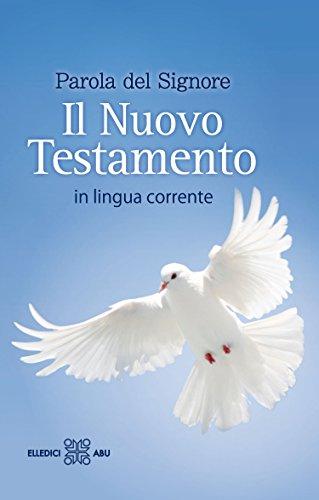 Parola del Signore. Il Nuovo Testamento in lingua corrente