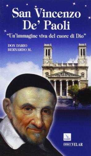 9788801047486: San Vincenzo de' Paoli. «Un'immagine viva nel cuore di Dio»