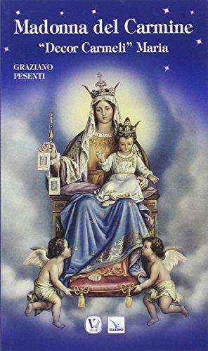 9788801054019: Madonna del Carmine. «Decor Carmeli» Maria