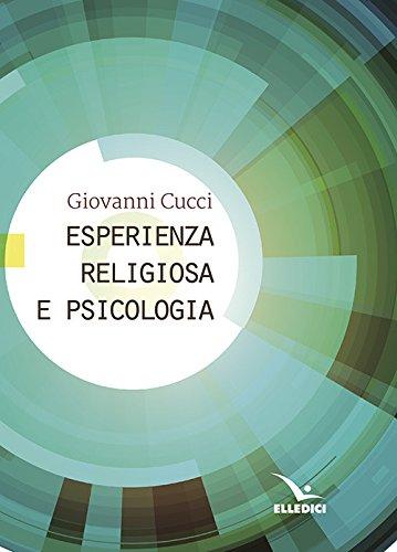9788801063325: Esperienza religiosa e psicologia (Credere oggi)