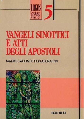 9788801104745: Vangeli sinottici e Atti degli Apostoli