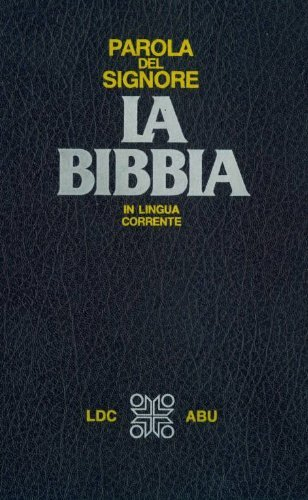 9788801148237: Italian Bible With Deuterocanonicals (Parola Del Signore: La Bibbia in Lingua Corrente)