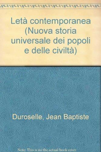 L'Età Contemporanea. Vol.XIII,parte I: Le due guerre mondiali 1914-1945.: Duroselle,...