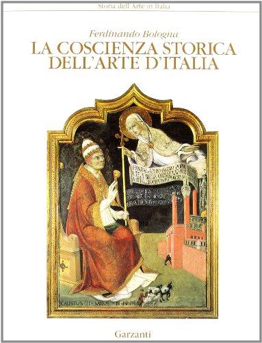 9788802036656: La coscienza storica dell'arte d'Italia. Introduzione