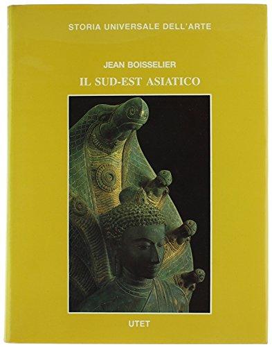 Il Sud-Est Asiatico.: Boisselier,Jean.