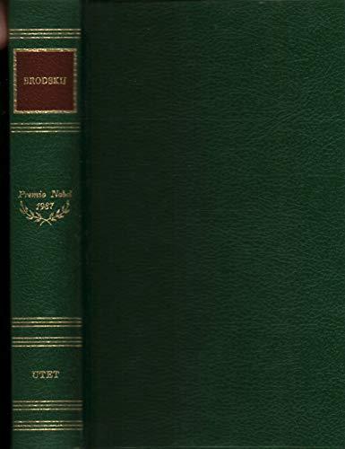 Le Opere. Poesie 1972-1985. Prose scelte.: Brodskij,Iosif.