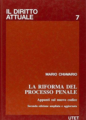 La riforma del processo penale.: Chiavario, Mario