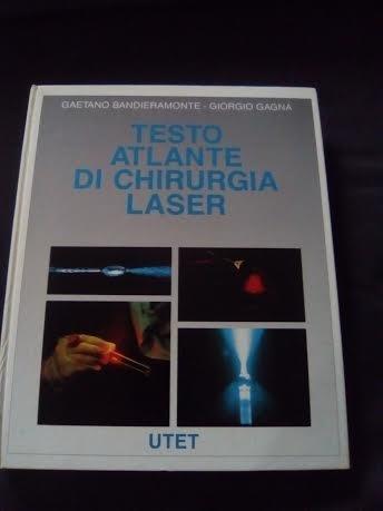 9788802044682: Testo atlante di chirurgia laser