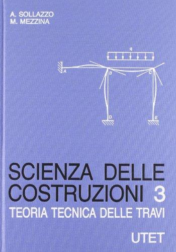 9788802046730: Scienza delle costruzioni: 3
