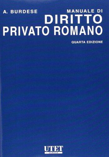 9788802047706: Manuale di diritto privato romano