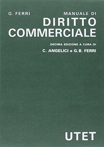 Diritto commerciale: Carlo Angelici; G.