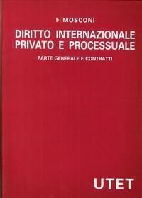 9788802050836: Diritto internazionale privato e processuale (Italian Edition)
