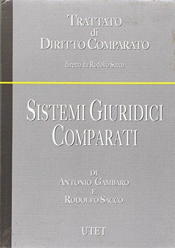 9788802051413: Sistemi giuridici comparati (Trattato di diritto comparato)