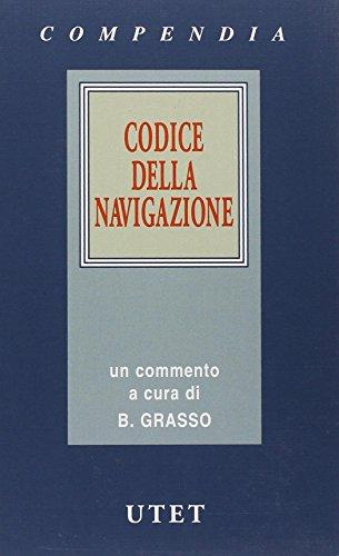 9788802052175: Codice della navigazione: Un commento (Compendia) (Italian Edition)