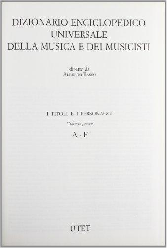 9788802053455: Dizionario della musica e dei musicisti. I titoli e i personaggi