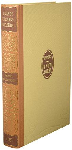 Grande Dizionario Enciclopedico: Appendice La Neuova Europa