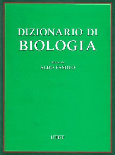 Dizionario Di Biologia: Fasolo Aldo a