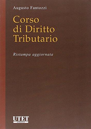 Corso di diritto tributario: Augusto Fantozzi