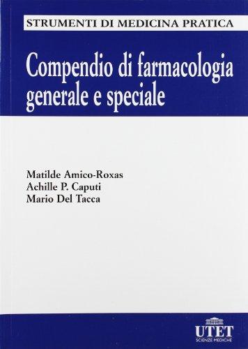9788802071398: Compendio di farmacologia generale e speciale