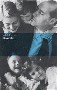 Roberto Rossellini.: Rondolino,Gianni.