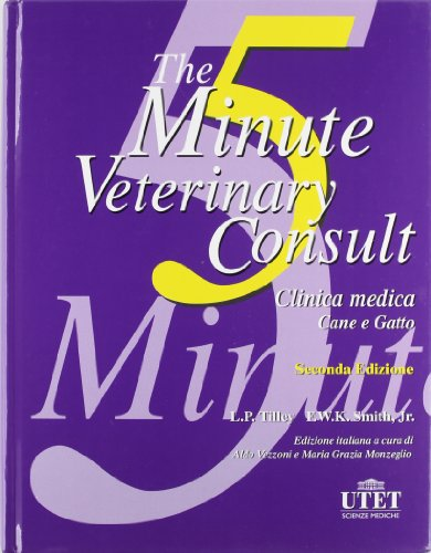 9788802075983: The five minute veterinary consult. Clinica medica
