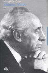 9788802077857: Shimon Peres. La biografia