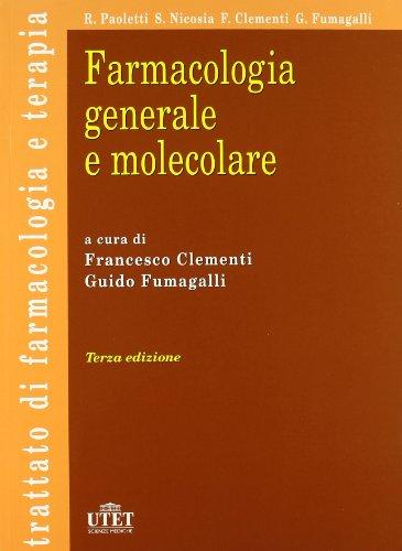9788802081533: Farmacologia generale e molecolare