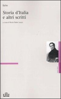 Storia d'Italia e altri scritti: Cesare Balbo