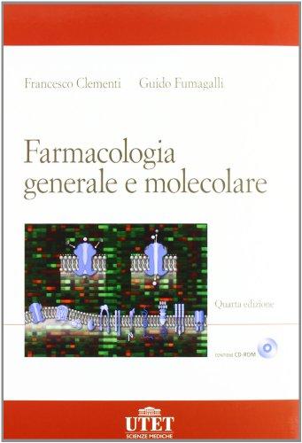 9788802085586: Farmacologia generale e molecolare